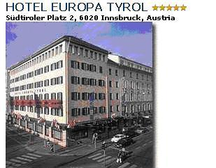 HOTEL EUROPA***** - The Hotel Europa Tyrol was built in 1869 an a street called at the time Bahnhofstrasse and now Südtiroler Platz, or South Tyrol Square. It began life as ´Grand Hotel de l`Europe´ and has gone trough many changes and alterations before assuming its present appearance. This traditional house can look back over a stormy proud history. Built as a home away from home for the cream of Austrian aristocracy, today it is the brilliant focal point for both visitors to Innsbruck and local society. Double room with bath/shower/WC breakfast buffet