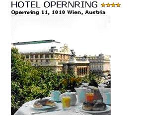 HOTEL OPERNRING**** - The Hotel Opernring is situated in the very heart of cultural Vienna, just opposite the famous State Opera. A place ideal to explore Vienna, since most of the major sights are within walking distance. The individually managed hotel has 35 totally refurbished rooms to satisfy the needs of business and leisure traveller. Hosting you in our city is our aim. Double room (bath/WC), incl. buffet breakfast